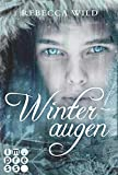 Winteraugen von Rebecca Wild