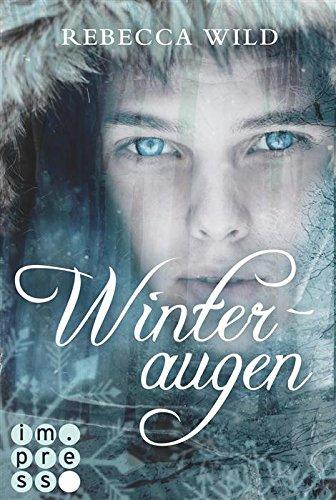 Buchseite und Rezensionen zu 'Winteraugen' von Rebecca Wild