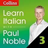 Collins Italian with Paul Noble: Learn Italian the Natural Way, Part 3