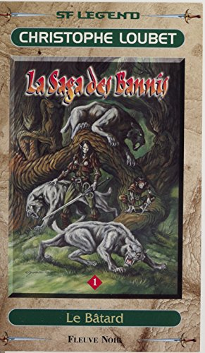 La Saga des Bannis (1): Le Btard