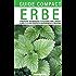 Erbe: Conoscere, riconoscere e utilizzare erbe, arbusti, alberi e le loro proprietà gastronomiche e medicinali (Guide compact)