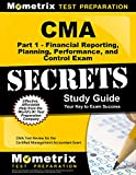CMA: Financial Planning, Performance and Control Exam Secrets: CMA Test Review for the Certified Management Accountant Exam