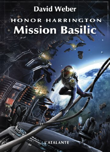 Honor Harrington, tome 1 : Mission basilic