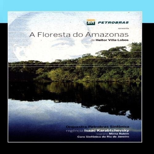 a-floresta-do-amazonas-de-heitor-villa-lobos-the-amazon-forest-by-orquestra-petrobras-sinfdnica