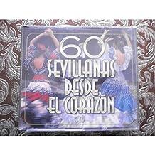 60 Sevillanas desde el Corazón
