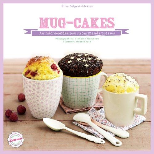 Mug cakes par Elise Delprat