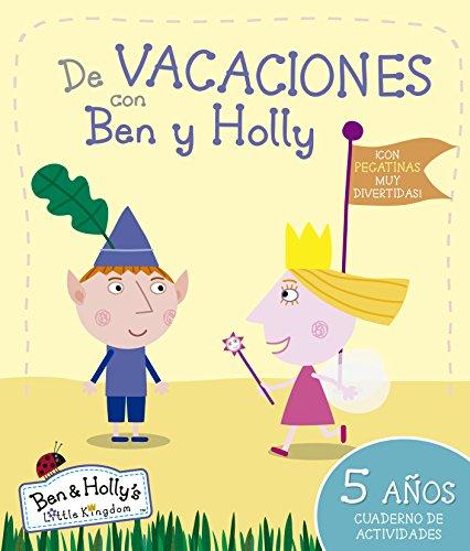 de-vacaciones-con-ben-y-holly-el-pequeno-reino-de-ben-y-holly-cuaderno-de-actividades-5-anos-con-peg