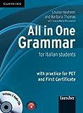All in one grammar. Per le Scuole superiori. Con CD Audio