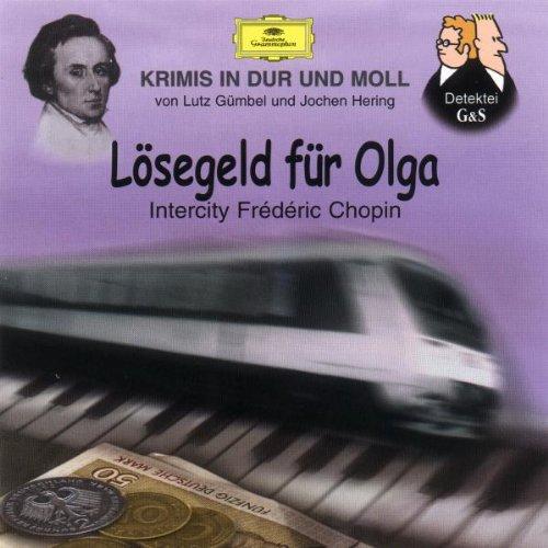 Krimis-Lsegeld Fr Olga (Chopin)
