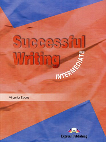 Successful writing. Intermediate. Per le Scuole superiori