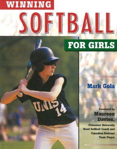 Winning Softball for Girls (Winning Sports for Girls)