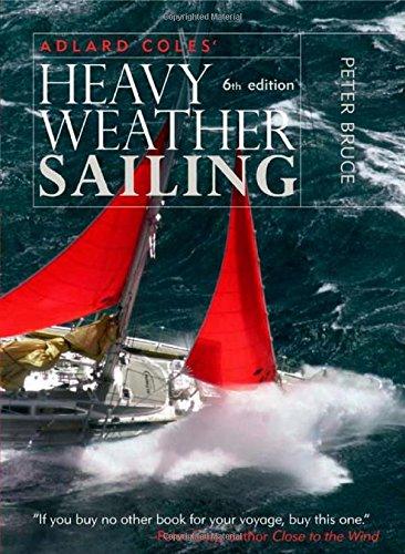 Adlard Coles' Heavy Weather Sailing