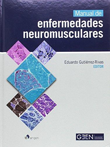 Descargar Libro Manual de Enfermedades Neuromusculares de Eduardo Gutiérrez-Rivas