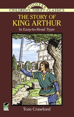 the-story-of-king-arthur-dover-childrens-thrift-classics