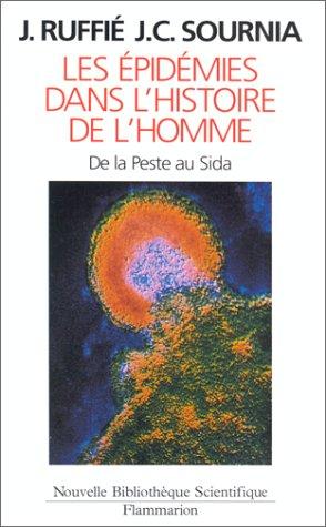 Les pidmies dans l'histoire de l'homme : Essai d'anthropologie mdicale