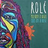 Rolê: New Sounds Of Brazil (Novos Sons Do Brasil)