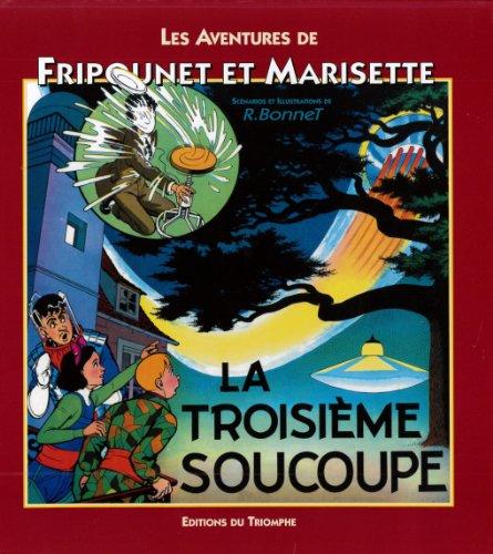 Les aventures de Fripounet et Marisette, Tome 11 : La troisième soucoupe