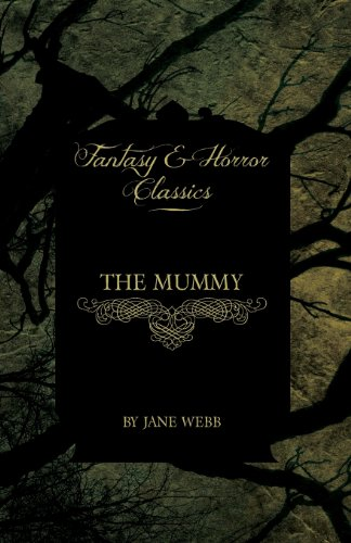 The Mummy (Fantasy and Horror Classics) Cover Image