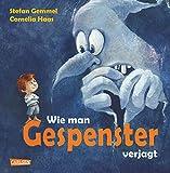 Wie man Gespenster verjagt - Stefan Gemmel