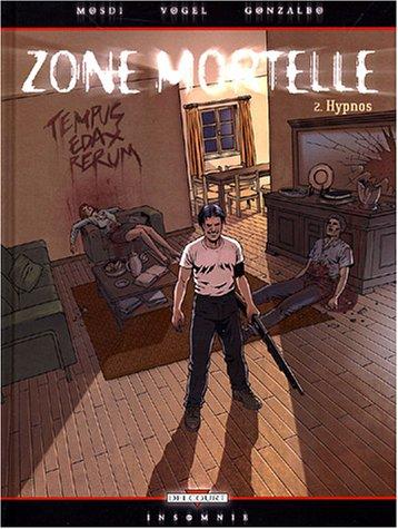 Zone mortelle, tome 2 : Hypnos