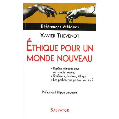 Ethique pour un monde nouveau : Repères éthiques pour un monde nouveau Les péchés, que peut-on en dire ? Souffrance, bonheur, éthique