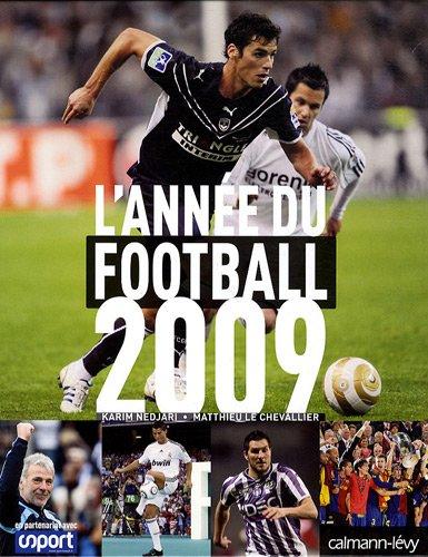L'année du football 2009 par Matthieu Le Chevallier