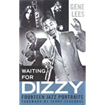 Waiting for Dizzy: Fourteen Jazz Portraits