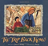 The Trip Back Home by Janet S. Wong (2000-09-01)