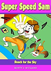 Reach for the Sky (US) (Super Speed Sam Book 2)