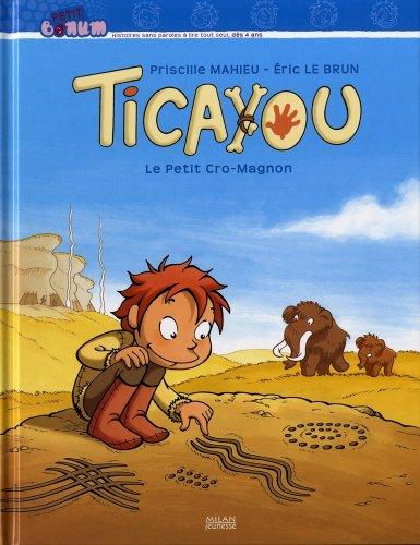 Ticayou : Le petit Cro-Magnon