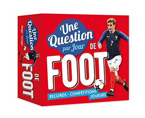 Une Question de foot par jour 2019 par Collectif