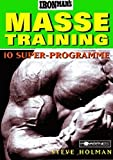 Ironman's Massetraining: 10 Super-Programme