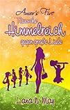 Amor's Five: Tausche Himmelreich gegen große Liebe (Band 2)