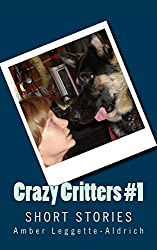 Crazy Critters #1 (English Edition)
