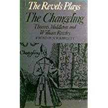 The Changeling (Revels Plays Companion Library)