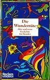 Die Wundertüte. Alte und neue Gedichte für Kinder bei Amazon kaufen