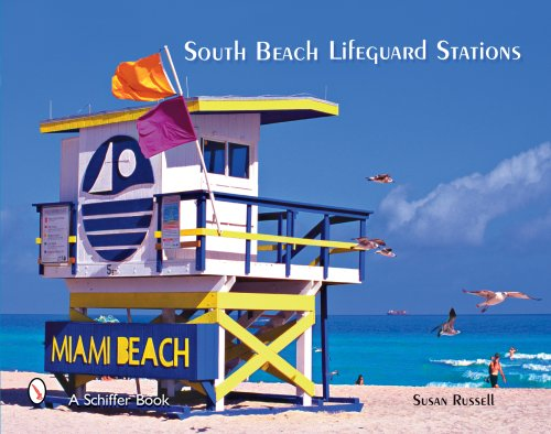 South Beach Lifeguard Stations (Schiffer Books)