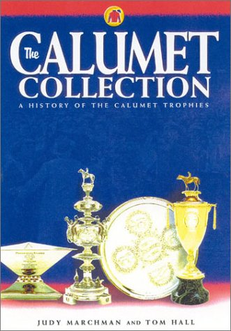 The Calumet Collection: A History of the Calumet Trophies