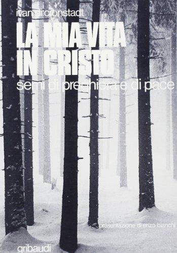 La mia vita in Cristo. Semi di preghiera e di pace - Russo Preghiera Ortodossa