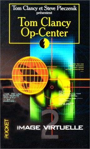 Op-center, tome 2 : Image virtuelle