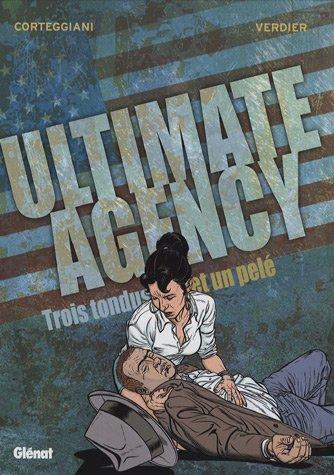Ultimate agency, Tome 2 : Trois tondus et un pelé