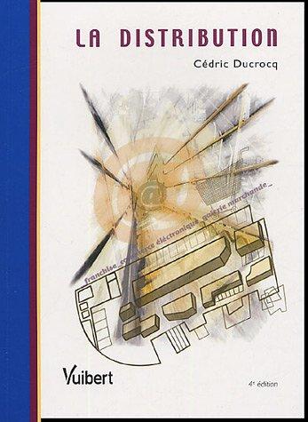 La distribution par Cédric Ducrocq