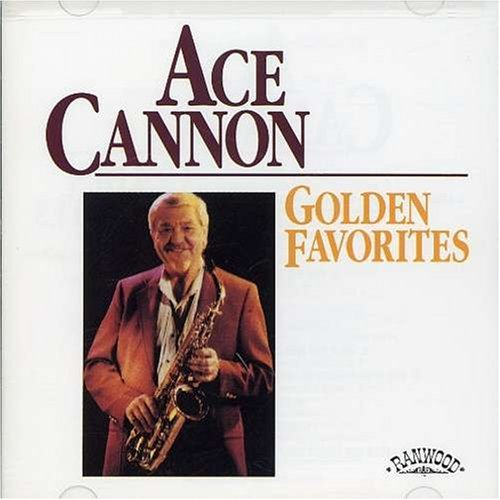 golden-favorites-by-ace-cannon-1995-04-16