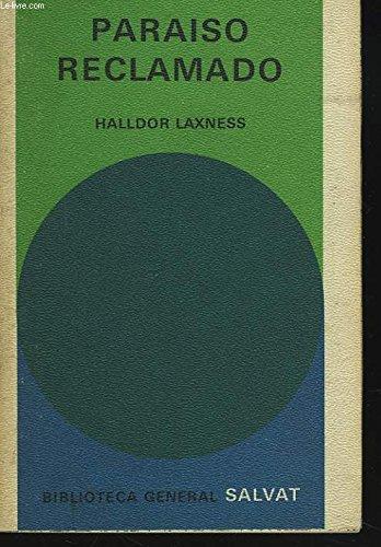 Paraiso reclamado. [Tapa blanda] by LAXNESS, Halldor.-
