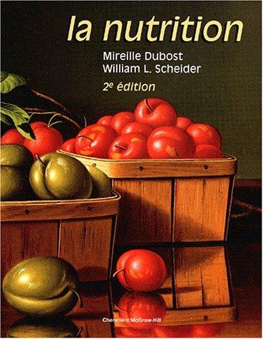 La nutrition. 2me dition