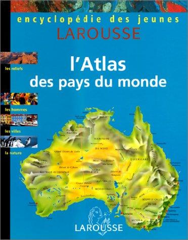 L'Atlas des pays du monde par Collectif