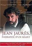 Jean Jaurès : naissance d'un géant / Jean-Daniel Verhaeghe, Réal. | Verhaeghe, Jean-Daniel. Metteur en scène ou réalisateur