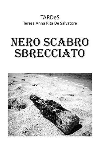 Nero Scabro Sbrecciato por Teresa Annarita De Salvatore epub