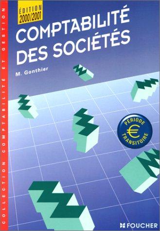 Comptabilité des sociétés. Edition 2000-2001