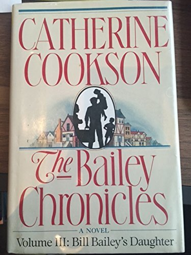 Bill Bailey's Daughter (G K Hall Large Print Book Series) by Catherine Cookson (1990-04-02)